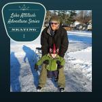 Lake Attitash Adventure Series: Skating