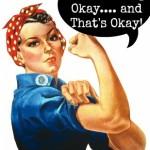 You're Doing Okay…. and That's Okay!