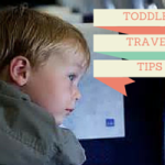 Traveling with a Toddler – If I Can Do It, So Can You