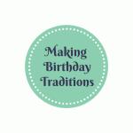 Starting Birthday Traditions
