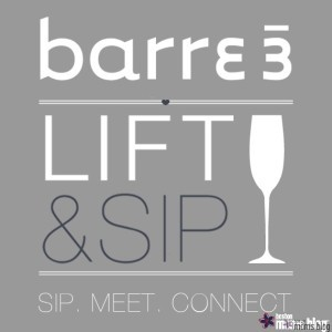 barre3 lift and sip and boston moms blog graphic