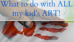 Handprint-what to do with all my kid's art