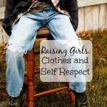 Raising Girls: Clothes and Self Respect