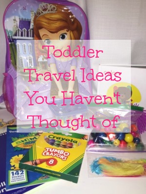 toddler travel ideas you haven't thought of