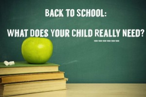 apple on books against chalkboard: back to school, what does your child really need?