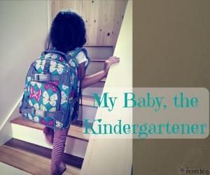 My baby the kindergartener