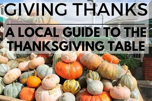GIVING THANKS: a local guide to the thanksgiving table - Boston Moms Blog