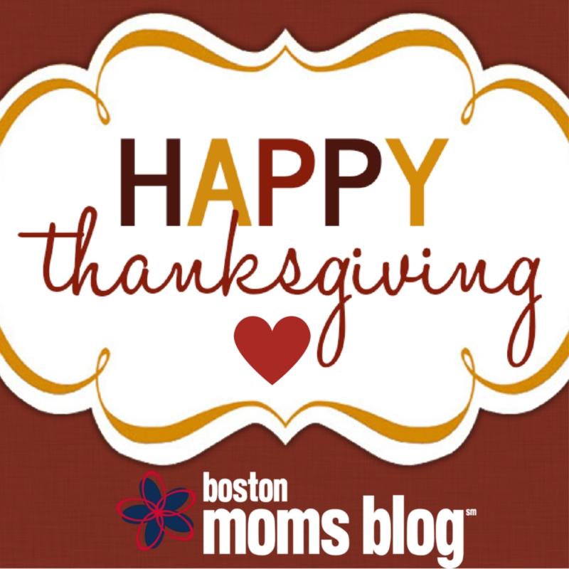happy thanksgiving - Boston Moms Blog
