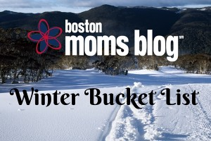 winter bucket list featured slide- Boston Moms Blog