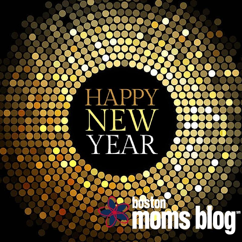 happy new year - boston moms blog
