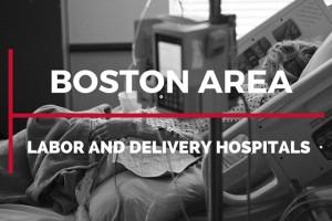 boston area labor and delivery hospitals-boston moms blog