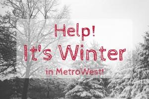 Help! It's Winter in Metrowest - Boston Moms Blog