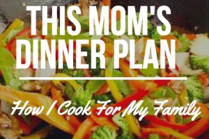 This Mom's Dinner Plan :: Easy Weeknight Meal Ideas - Boston Moms Blog