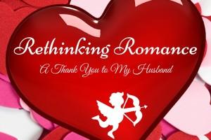 Rethinking Romance :: A Thank You to My Husband - Boston Moms Blog