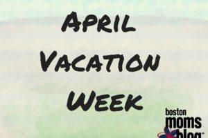 April Vacation Week