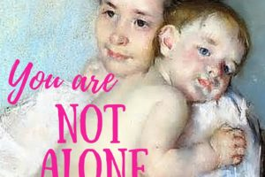 My Mama Mantra :: You Are Not Alone