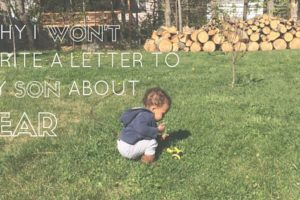 Why I won't write a letter about fear