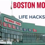 13 Life Hacks for the Savvy Boston Mom