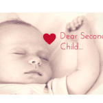 Dear Second Child :: I'm Sorry I Ever Doubted You