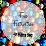 Free Holiday Festivities in Boston