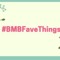 #bmbfavethings