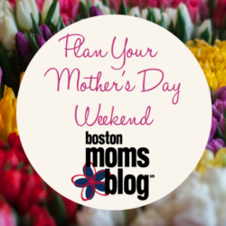 plan your mothers day weekend