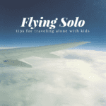traveling alone with kids - Boston Moms Blog