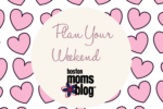 Plan Your Weekend February (1)