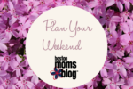 Plan Your Weekend April (1)