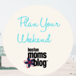 Plan Your Weekend :: July 20-22