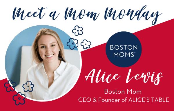 Alice's Table - Boston Moms