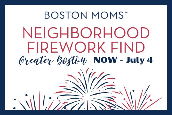 Boston Moms Neighborhood Firework Find