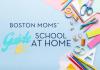 school at home - Boston Moms